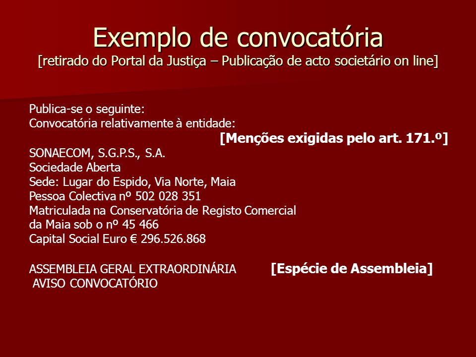 Exemplo de convocatória [retirado do Portal da Justiça – Publicação de acto societário on line]